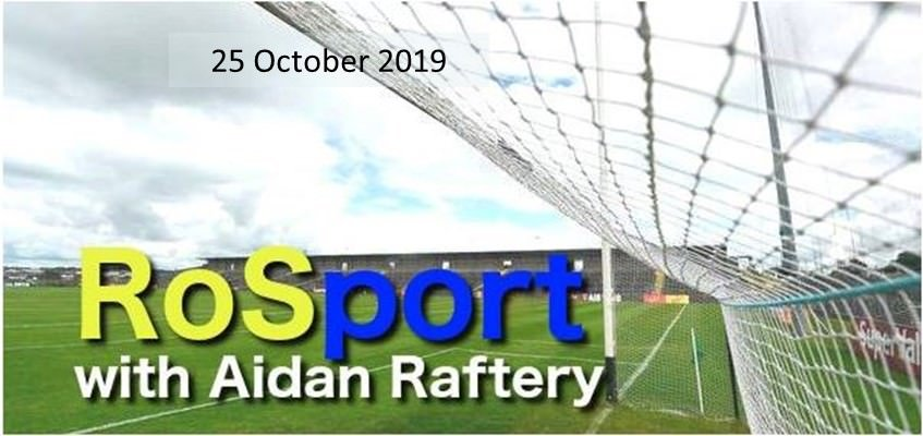 RosSport with Aidan Raftery 25 October