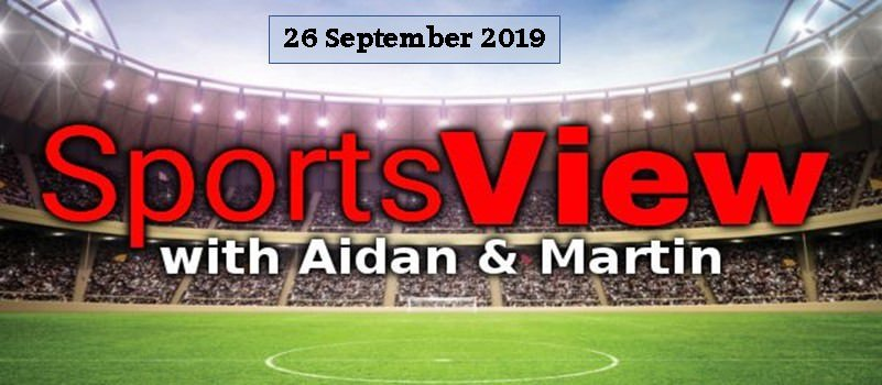 Sportsview Episode 26 September 2019