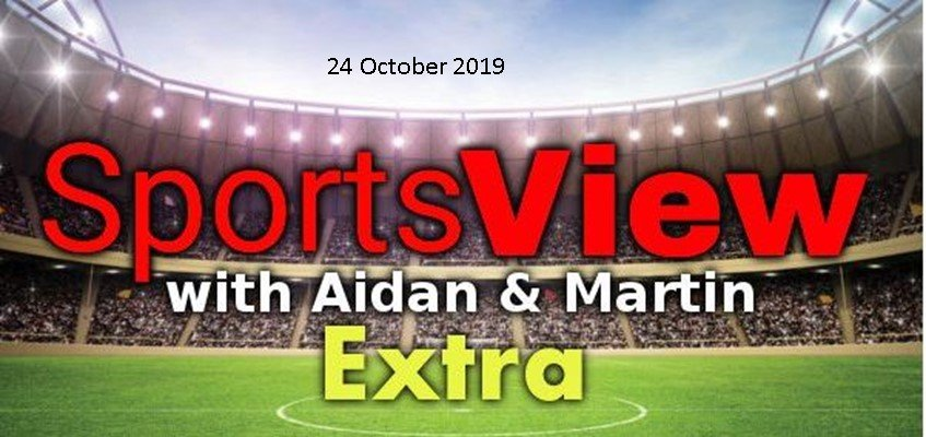 Sportsview Extra on ROS FM 24 October