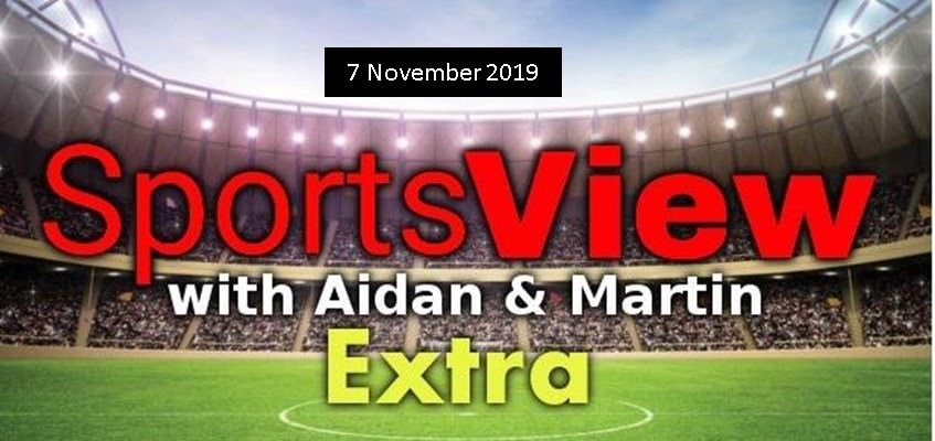 Sportsview Extra 7 November on ROS FM