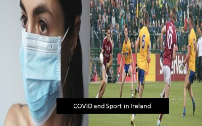 COVID and sport in Ireland -Sports Therapists thoughts on